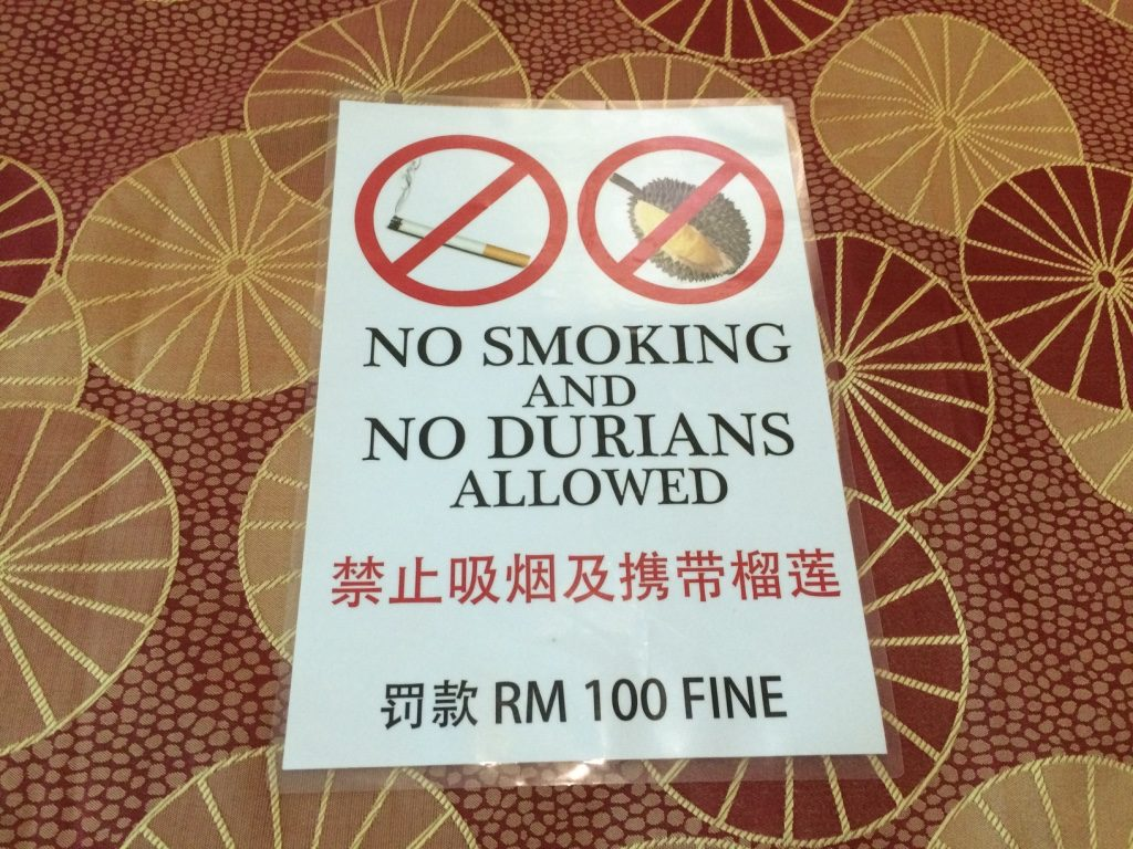Tim really liked this sign. He hates Durian